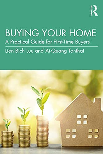 Buying Your Home: A Practical Guide for First-Time Buyers (English Edition)