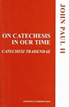 On Catechesis in Our Time
