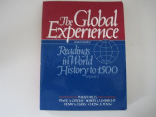 The Global Experience: Readings in World History to 1500 (Global Experience Vol. 1)