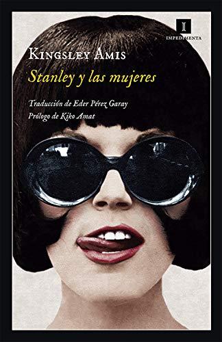 Stanley y las mujeres (Impedimenta nº 163) (Spanish Edition)