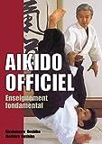 Aikido officiel : les fondamentaux