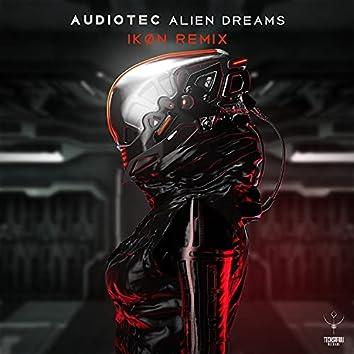 Alien Dreams (Ikøn Remix)