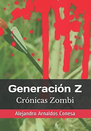 Generación Z: Crónicas Zombi: 10