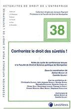 Livres Confrontez le droit des sûretés ! PDF