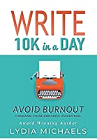 Write 10K in a Day: Avoid Burnout