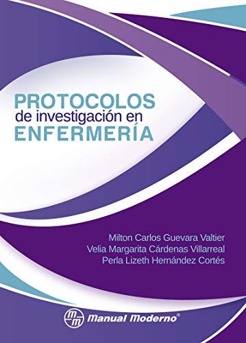 Protocolos de investigación en enfermería (English Edition)