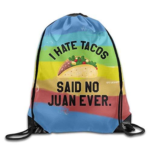 Etryrt Prämie Turnbeutel/Sportbeutel, I Hate Tacos Said No Juan Ever Drawstring Gym Sport Bag, Large Lightweight Gym Sackpack Backpack for Men and Women