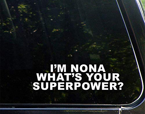 Grappige stickers voor motorfietsen Ik ben Nona Wat is uw Superpower? Raam Auto Laptop Stickers voor Volwassenen 23cm