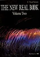 The New Real Book Vol.2 - C/Vocal Version