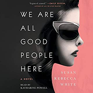 We Are All Good People Here audiobook cover art