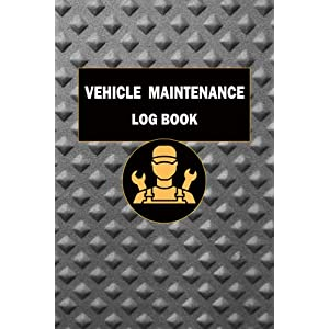 Personal Vehicle Maintenance Log Book: Car Maintenance & Service Record Book For Cars,Tracks, Motorcycles and Other Vehicles with Parts List and ... log/Auto Expense and Car Repair Journal.