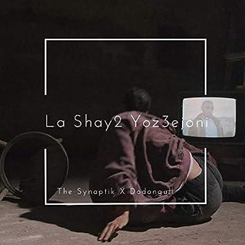 La Shay2 Yoz3ejoni