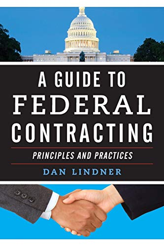 Compare Textbook Prices for A Guide to Federal Contracting  ISBN 9781598889659 by Lindner, Dan