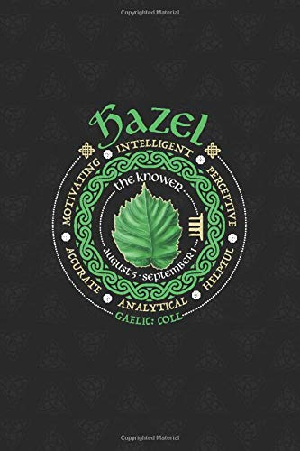 Hazel Celtic Tree Zodiac Journal: Celtic Horoscope Druid Ogham Astrology Gift for August - September Birthdays