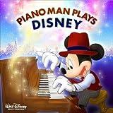 【CD】 PIANO MAN PLAYS DISNEY