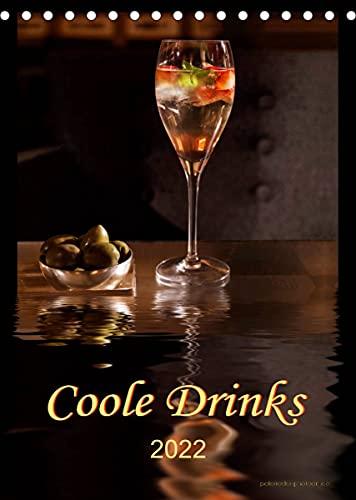Coole Drinks (Tischkalender 2022 DIN A5 hoch)