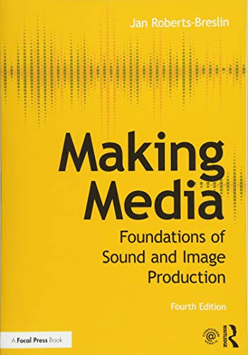 Making Media: Foundations of Sound and...