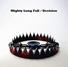 Mighty Long Fall / Decision by One Ok Rock (2014-07-30)