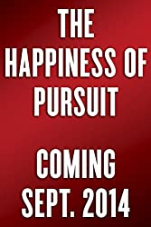 Finding Your Quest and Adventure - The Happiness of Pursuit featured, armchair-alpinist