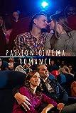 Passion Cinéma : Romance: Cinéma : Carnet pré-rempli pour suivre vos films préférés, noter vos critiques critiques et toutes les informations utiles   Format 15 x 23 cm - 105 pages (Français) Broché