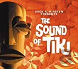 Sven a.Kirsten Presents the Sound of Tiki