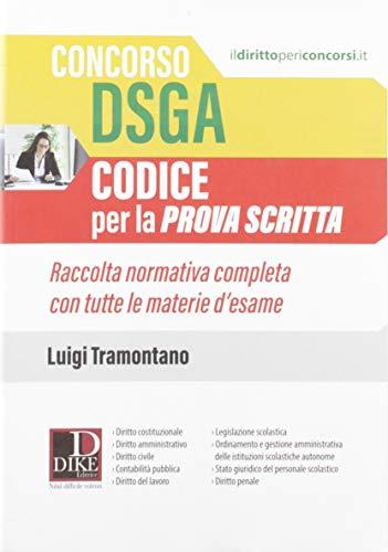Concorso DSGA. Codice per la prova scritta. Raccolta normativa completa con tutte le materie d'esame