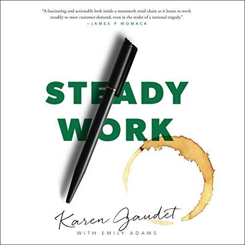 Steady Work Audiobook By Karen Gaudet cover art