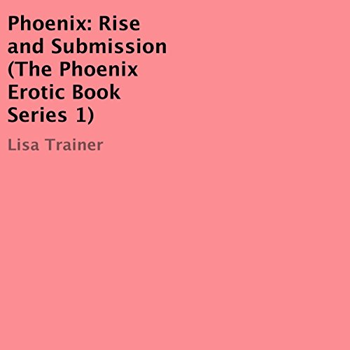 Phoenix: Rise and Submission cover art