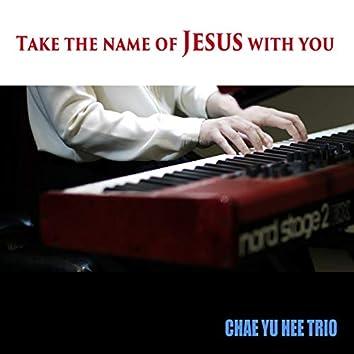 슬픈 마음 있는 사람 Take the Name of Jesus with You