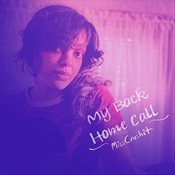My Back Home Call
