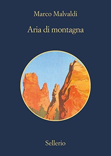 Aria di Montagna (I delitti del BarLume Vol. 8)