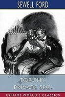 Torchy, Private Sec. (Esprios Classics)