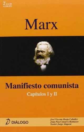 Marx. Manifiesto comunista (Filosofia - Dialogo)