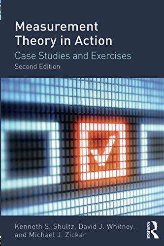 Compare Textbook Prices for Measurement Theory in Action 2 Edition ISBN 9780415644792 by Shultz, Kenneth,Whitney, David,Zickar, Michael