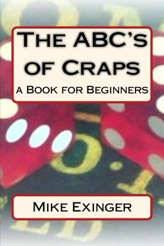 ABC's of Craps: a Book for Beginners