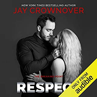 Respect                   By:                                                                                                                                 Jay Crownover                               Narrated by:                                                                                                                                 Savannah Peachwood,                                                                                        Alexander Cendese                      Length: 8 hrs and 51 mins     7 ratings     Overall 4.9