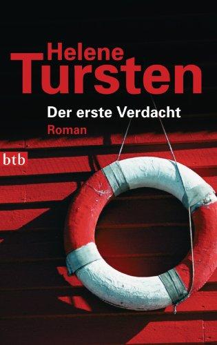 Buchseite und Rezensionen zu 'Der erste Verdacht: Roman (Die Irene-Huss-Krimis 5)' von Helene Tursten