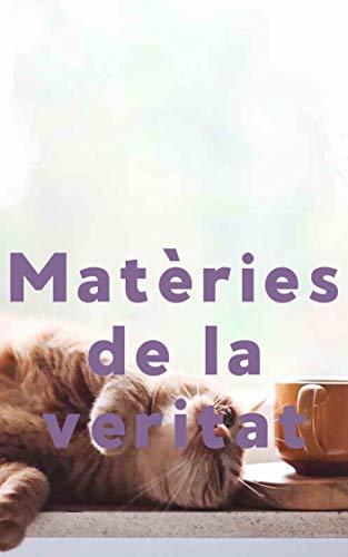 Matèries de la veritat (Catalan Edition)