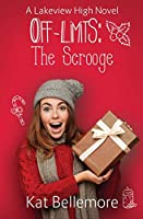 Off Limits: The Scrooge