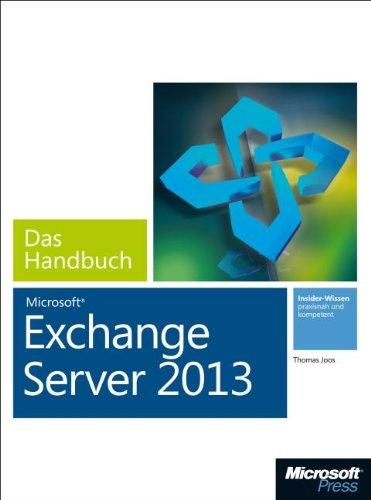 Microsoft Exchange Server 2013 - Das Handbuch (Buch + E-Book)