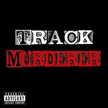 Track Murderer