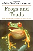 Frogs and Toads (A Golden Guide from St. Martin's Press) by Dave Showler(2004-03-17)