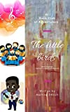 The Little Birds (English Edition)