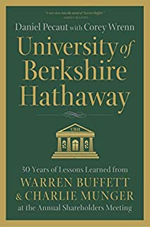 University of Berkshire Hathaway: 30 Years of Lessons Learned from Warren Buffett & Charlie Munger at the Annual Shareholders Meeting (B06XT89563) | Amazon price tracker / tracking, Amazon price history charts, Amazon price watches, Amazon price drop alerts