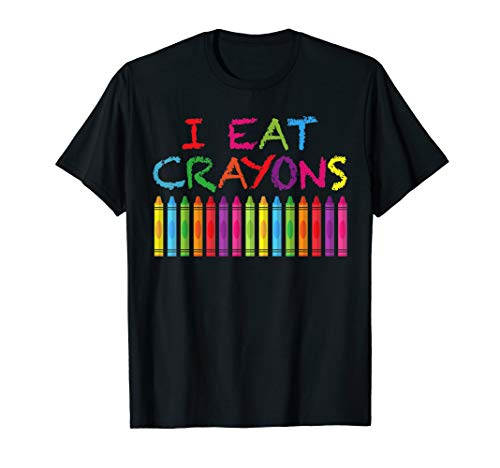 Funny Kids Crayons Clothing For Artists - I Eat Crayons T-Shirt