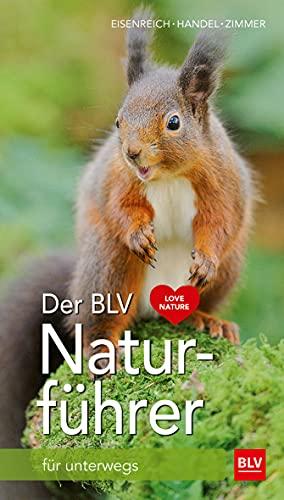 Der BLV Naturführer: für unterwegs