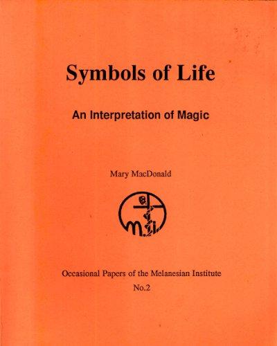 Symbols Of Life An Interpretation Of Magic Occasional Paper 2