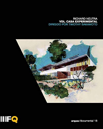 Richard Neutra. VDL. Casa experimental