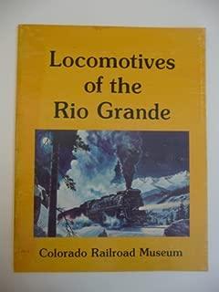Locomotives of the Rio Grande