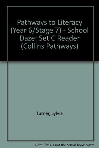 Pathways to Literacy (Year 6/Stage 7) – School Daze: Set C Reader